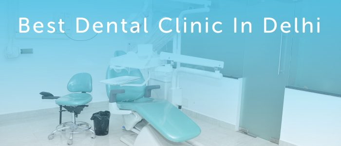 best-dental-clinic-in-delhi-2